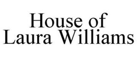 HOUSE OF LAURA WILLIAMS