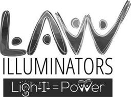 LAW ILLUMINATORS LIGHT = POWER