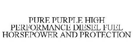 PURE PURPLE HIGH PERFORMANCE DIESEL FUEL HORSEPOWER AND PROTECTION