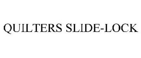 QUILTERS SLIDE-LOCK