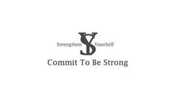 STRENGTHEN YOURSELF SY COMMIT TO BE STRONG