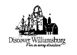 DISCOVER WILLIAMSBURG FUN IN EVERY DIRECTION!