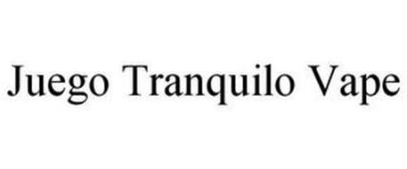 JUEGO TRANQUILO VAPE