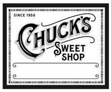 SINCE 1956 CHUCK'S SWEET SHOP