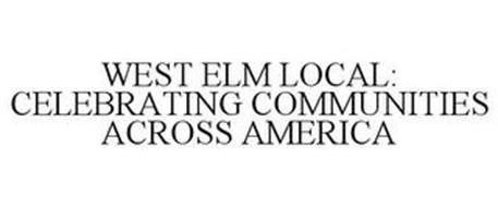 WEST ELM LOCAL: CELEBRATING COMMUNITIES ACROSS AMERICA