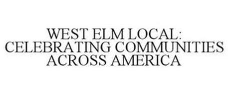 WEST ELM LOCAL: CELEBRATING COMMUNITIESACROSS AMERICA