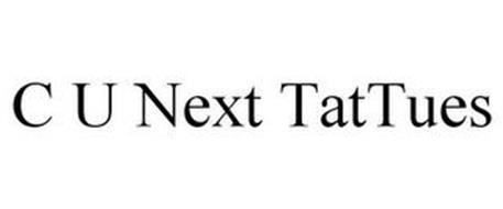 C U NEXT TATTUES