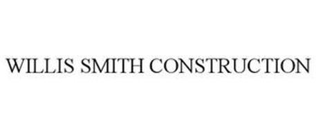 WILLIS SMITH CONSTRUCTION