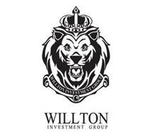 WILLTON INVESTMENT GROUP WILLTON INVESTMENT GROUP