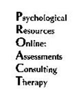 PSYCHOLOGICAL RESOURCES ONLINE: ASSESSMENTS CONSULTING THERAPY