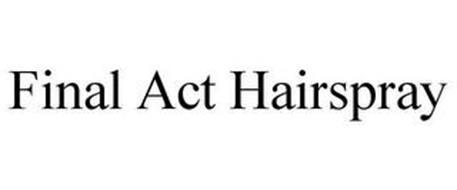 FINAL ACT HAIRSPRAY