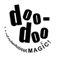 DOO-DOO MAGIC!