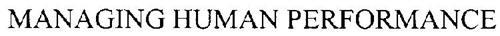 MANAGING HUMAN PERFORMANCE