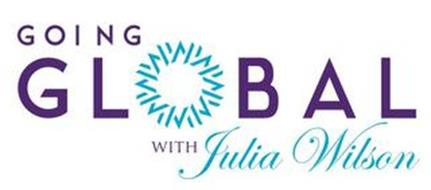GOING GLOBAL WITH JULIA WILSON