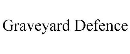 GRAVEYARD DEFENCE