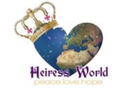 H HEIRESS WORLD PEACE LOVE HOPE