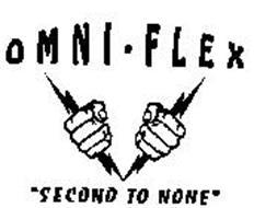 OMNI-FLEX 'SECOND TO NONE'