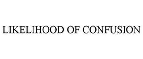 LIKELIHOOD OF CONFUSION