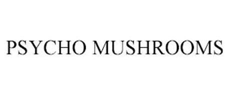 PSYCHO MUSHROOMS