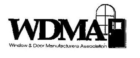 WDMA WINDOW & DOOR MANUFACTURERS ASSOCIATION