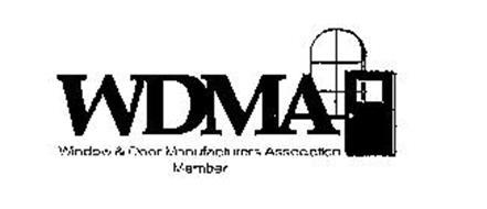 WDMA WINDOW & DOOR MANUFACTURERS ASSOCIATION MEMBER