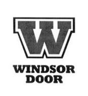 W WINDSOR DOOR