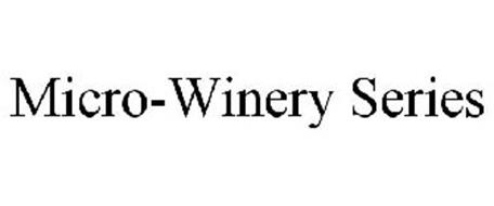 MICRO-WINERY SERIES