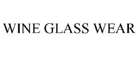 WINE GLASS WEAR