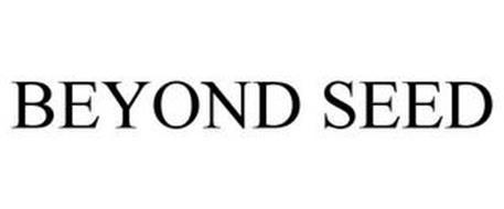 BEYOND SEED