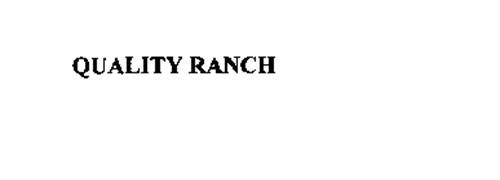 QUALITY RANCH