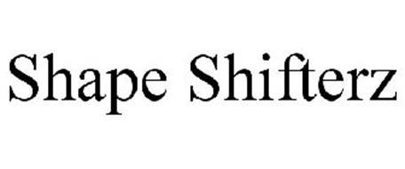 SHAPE SHIFTERZ