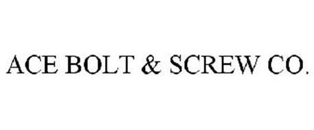 ACE BOLT & SCREW CO.
