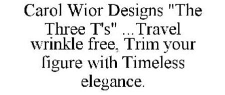 """CAROL WIOR DESIGNS """"THE THREE T'S"""" ...TRAVEL WRINKLE FREE, TRIM YOUR FIGURE WITH TIMELESS ELEGANCE."""
