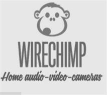 WIRECHIMP HOME AUDIO-VIDEO-CAMERAS