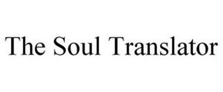 THE SOUL TRANSLATOR