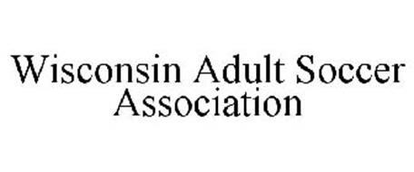 WISCONSIN ADULT SOCCER ASSOCIATION