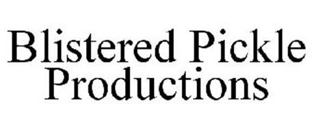 BLISTERED PICKLE PRODUCTIONS