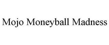MOJO MONEYBALL MADNESS