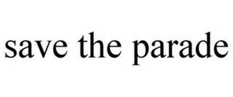 SAVE THE PARADE