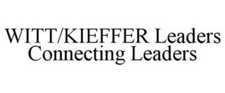 WITT/KIEFFER LEADERS CONNECTING LEADERS