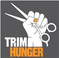 TRIM HUNGER