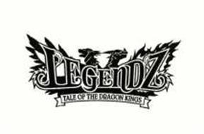 LEGENDZ TALE OF THE DRAGON KINGS