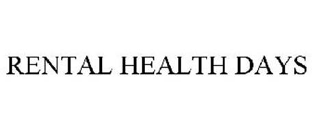 RENTAL HEALTH DAYS