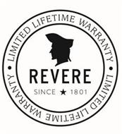 REVERE SINCE 1801 · LIMITED LIFETIME WARRANTY ·