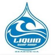 LIQUID SURF SHOP SEASIDE-CA