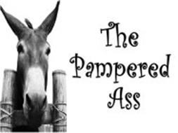 THE PAMPERED ASS