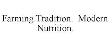 FARMING TRADITION. MODERN NUTRITION.
