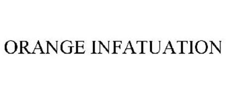 ORANGE INFATUATION