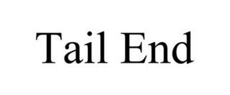 TAIL END