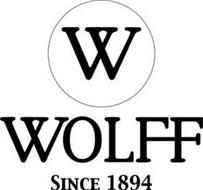 W WOLFF SINCE 1894
